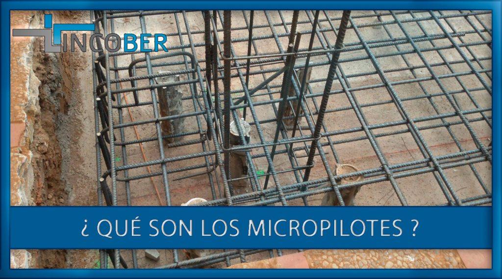 Que-son-los-micropilotes-y-sus-aplicaciones