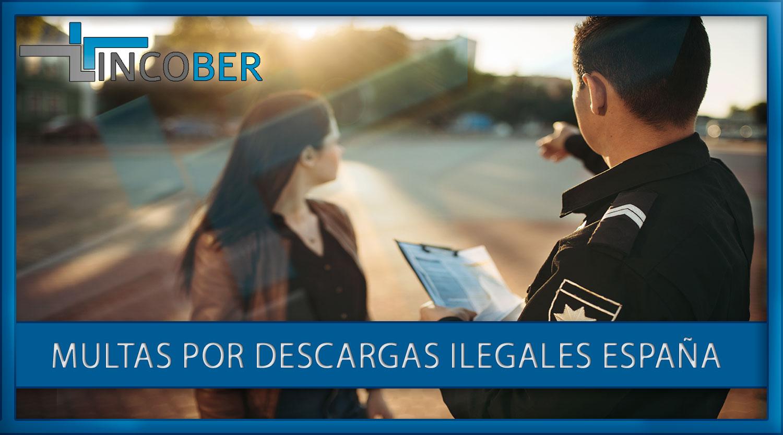 Multas por descargas ilegales España