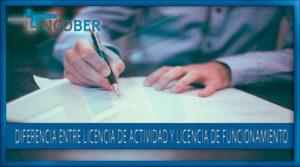 Diferencia entre licencia de actividad y licencia de funcionamiento