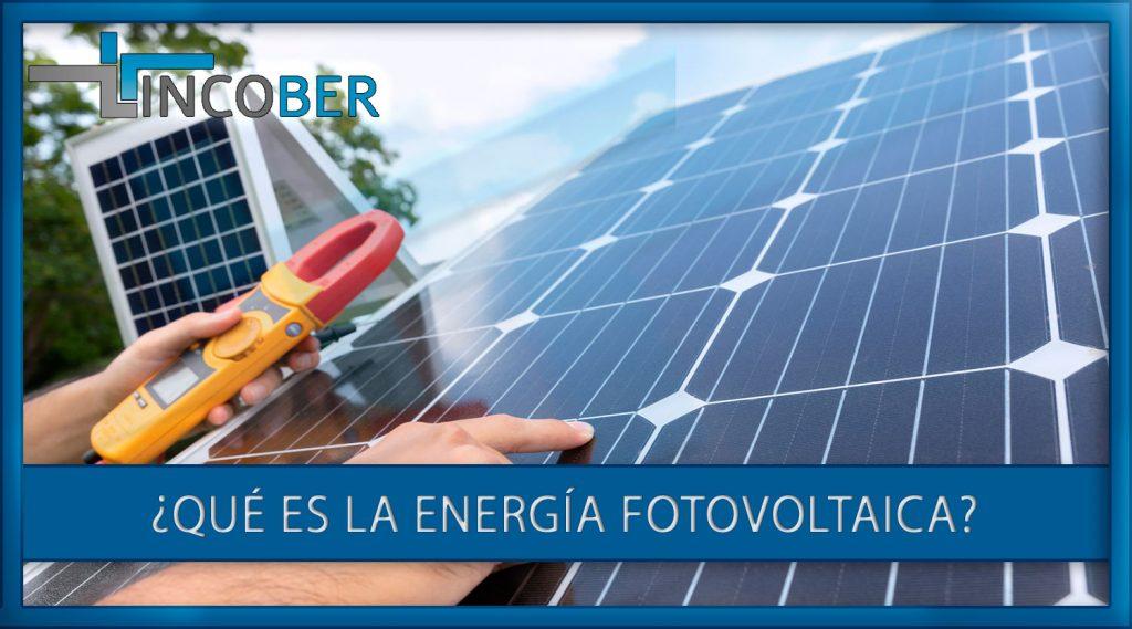 que es la energía fotovoltaica