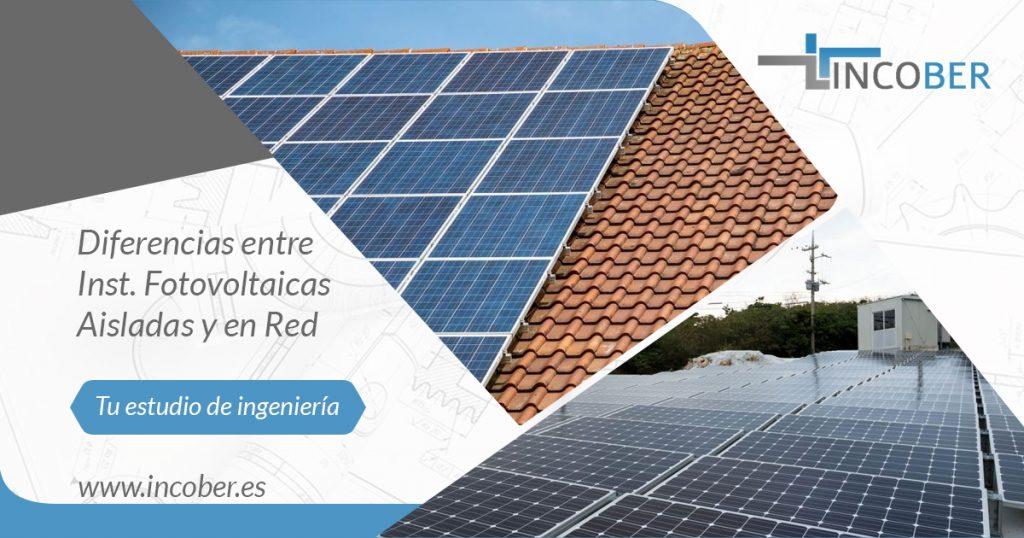 Diferencias entre instalacion fotovoltaica aislada y en red